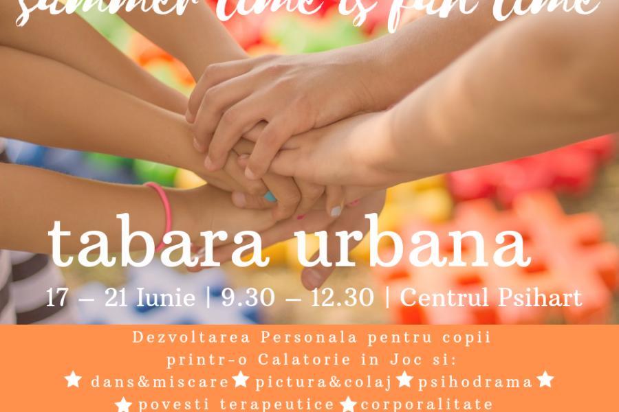Te invităm în tabăra urbană